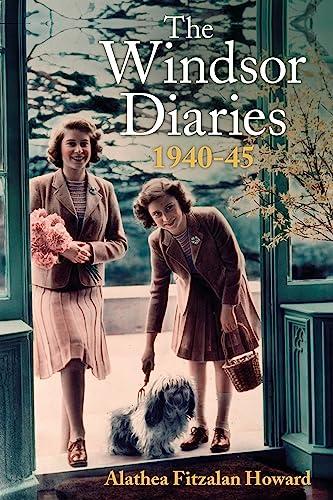 The Windsor Diaries von Alathea Fitzalan Howard