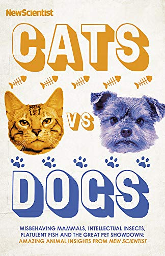 Cats vs Dogs By New Scientist