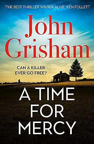 A Time for Mercy By John Grisham
