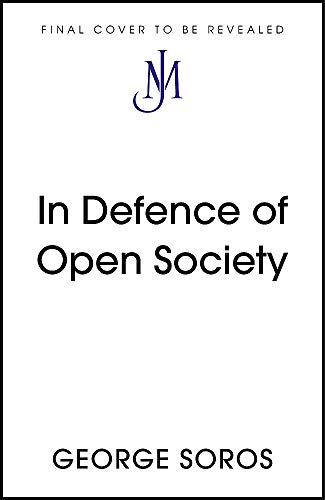 In Defence of Open Society By George Soros