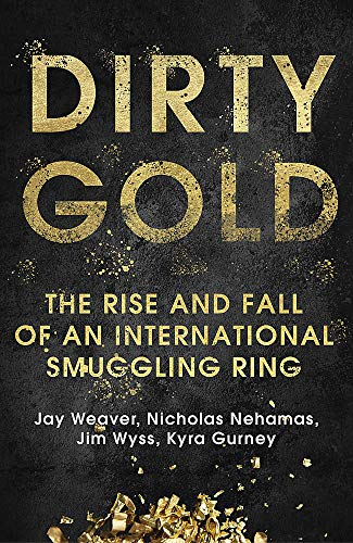 Dirty Gold von Jay Weaver