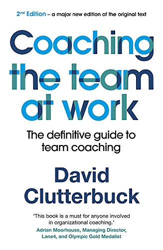 Coaching the Team at Work 2 By David Clutterbuck