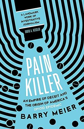 Pain Killer By Barry Meier