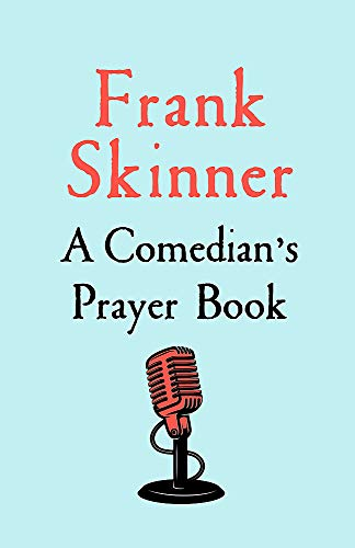 A Comedian's Prayer Book By Frank Skinner