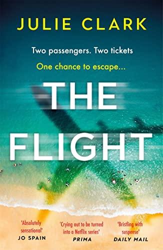 The Flight By Julie Clark