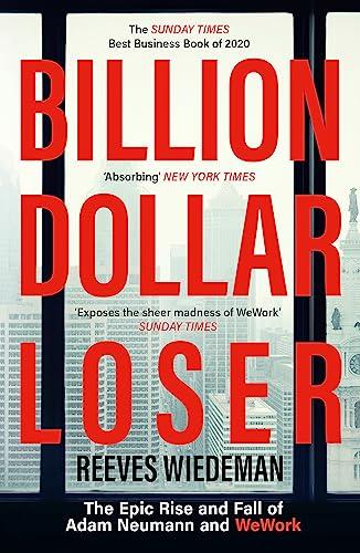 Billion Dollar Loser von Reeves Wiedeman