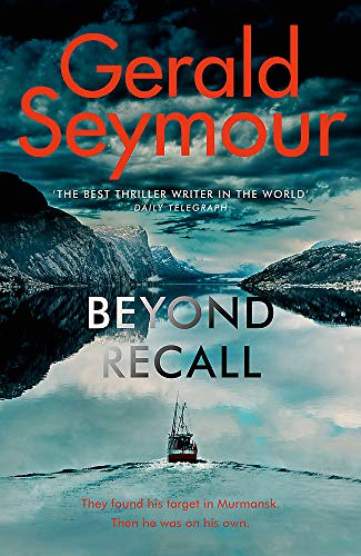 Beyond Recall By Gerald Seymour