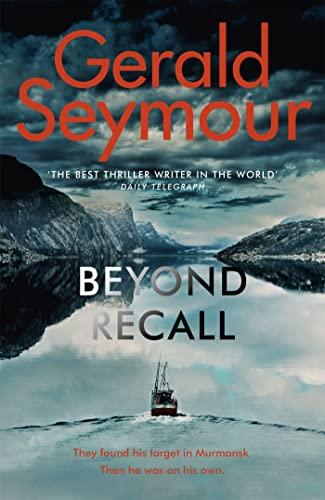 Beyond Recall By Gerald Seymour