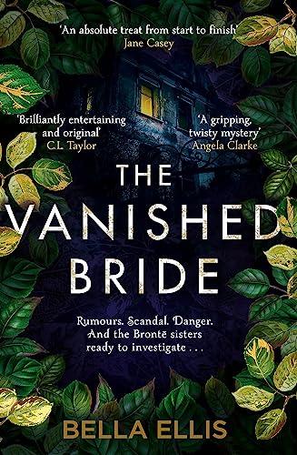 The Vanished Bride By Bella Ellis