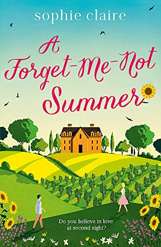 A Forget-Me-Not Summer By Sophie Claire