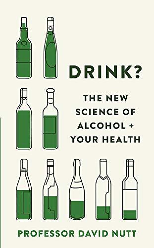 Drink? By Professor David Nutt