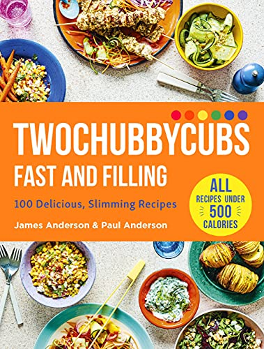 Twochubbycubs Fast and Filling By James and Paul Anderson
