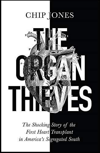 The Organ Thieves By Chip Jones