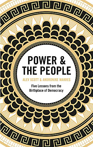 Power & the People By Alev Scott
