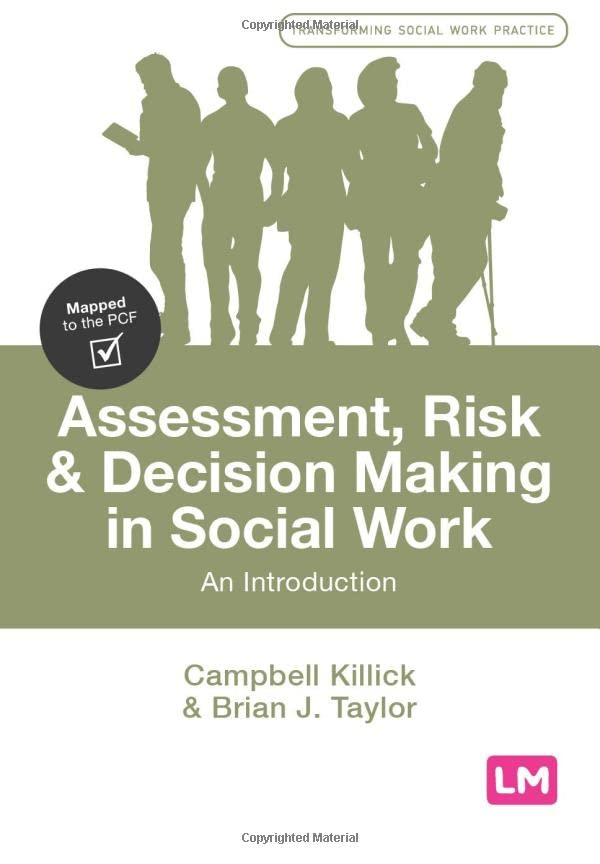 Assessment, Risk and Decision Making in Social Work By Campbell Killick