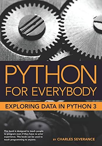 Python for Everybody By Sue Blumenberg