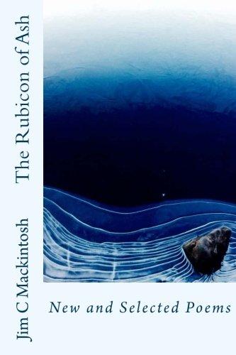 The Rubicon of Ash By Jim C Mackintosh