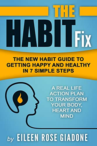 The Habit Fix By Eileen Rose Giadone