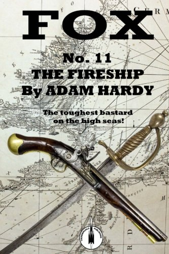 The Fireship: Volume 11 (Fox) By Adam Hardy