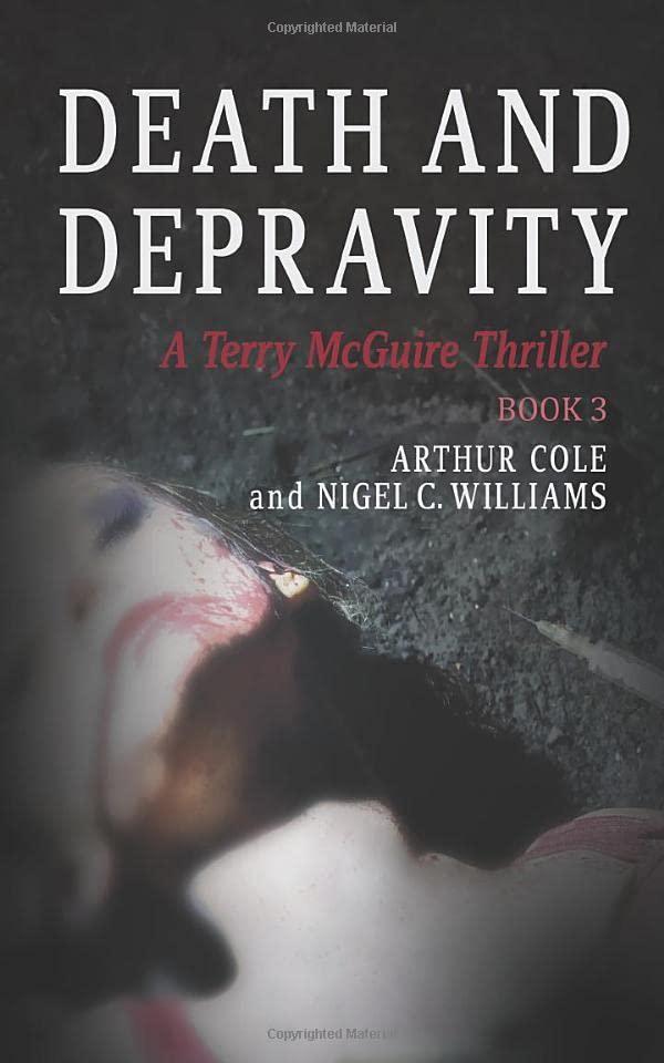 Death & Depravity By Arthur Cole