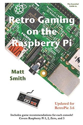 Retro Gaming on the Raspberry Pi By Dr Matt Smith