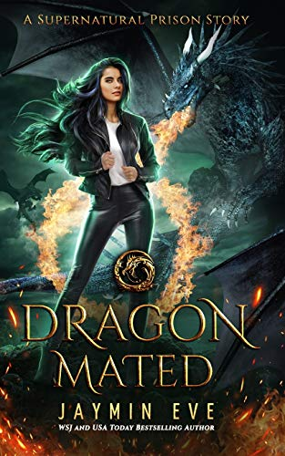 Dragon Mated By Jaymin Eve