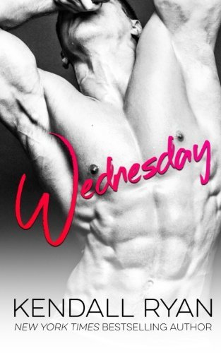 Wednesday By Kendall Ryan