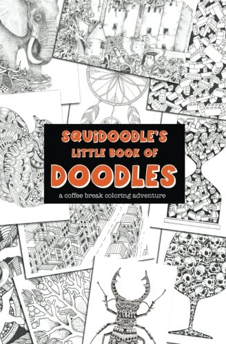 Squidoodle's Little Book of Doodles By Steve Turner
