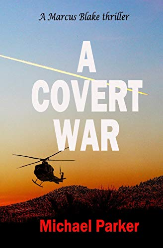 A Covert War By Dr Michael Parker (University of Oxford)
