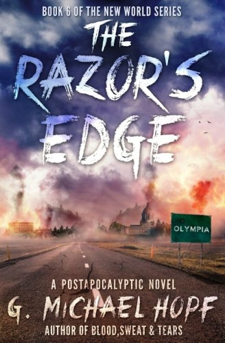 The Razor's Edge By G Michael Hopf