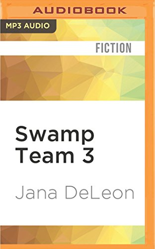 Swamp Team 3 (Miss Fortune) By Jana DeLeon