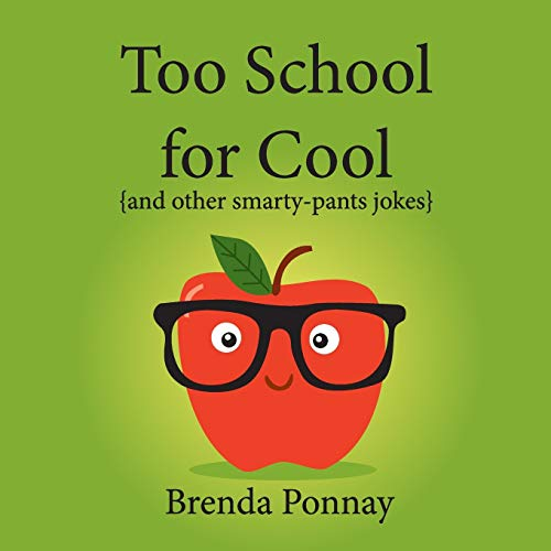 Too School for Cool By Brenda Ponnay