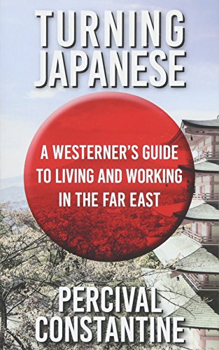 Turning Japanese By Percival Constantine