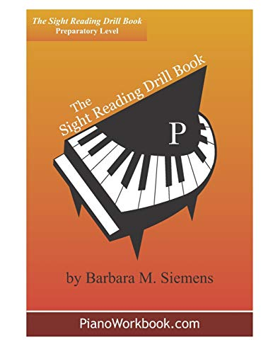 The Sight Reading Drill Book By Barbara M Siemens