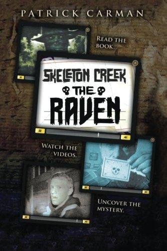 Skeleton Creek #4 By Patrick Carman