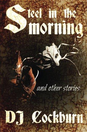 Steel in the Morning By Dj Cockburn