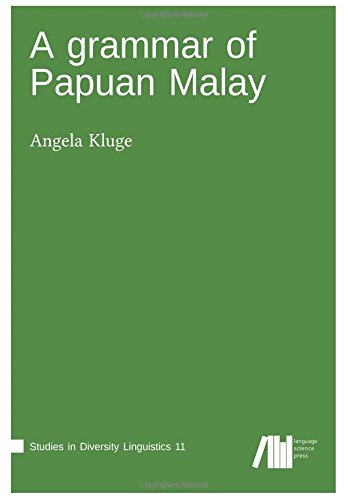 A Grammar of Papua Malay By Angela Kluge