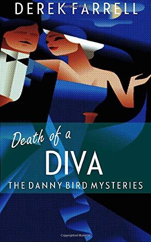 Death of a Diva By Derek Farrell