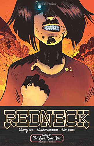 Redneck Volume 2: The Eyes Upon You By Donny Cates