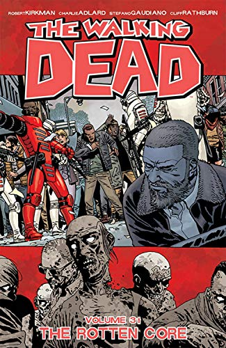 Walking Dead Volume 31 By Robert Kirkman
