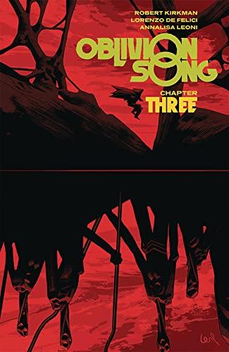 Oblivion Song By Kirkman & De Felici Volume 3 By Robert Kirkman