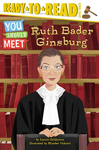 Ruth Bader Ginsburg By Laurie Calkhoven