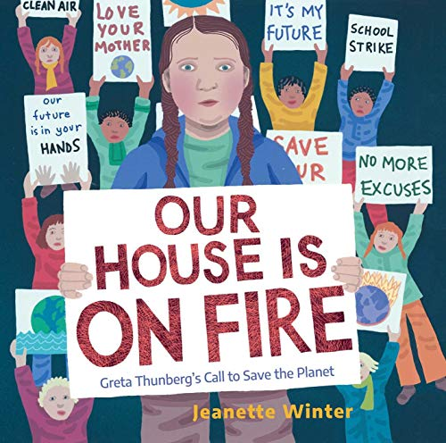 Our House Is on Fire von Jeanette Winter