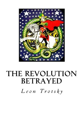 The Revolution Betrayed By Max Eastman