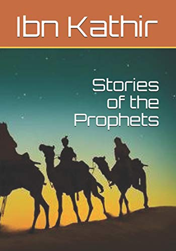 Stories of the Prophets By Ibn Kathir