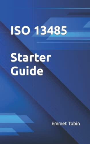 ISO 13485 Starter Guide By Emmet Tobin