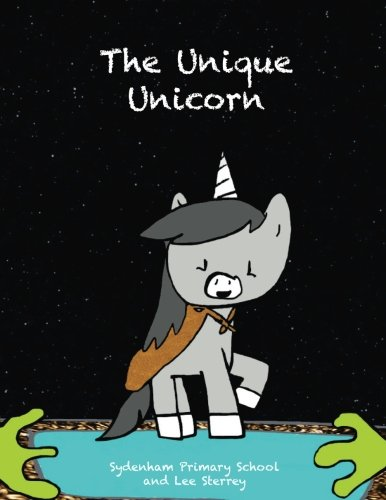 The Unique Unicorn By Lee Sterrey
