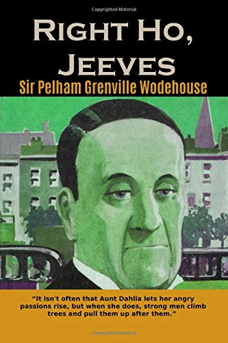Right Ho, Jeeves By Pelham Grenville Wodehouse