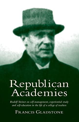 Republican Academies By Francis Gladstone