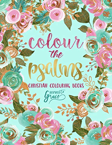 Colour the Psalms By Inspired to Grace